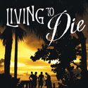 Living to Die in Paradise Book Cover Design